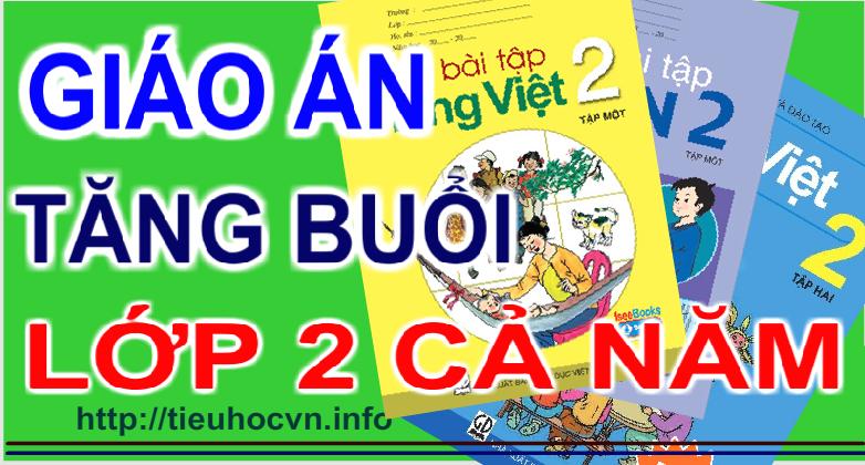 2nd Grade Math Practice Lesson Plans | Giáo án Ôn luyện Toán Tiếng Việt Buổi chiều Lớp 2