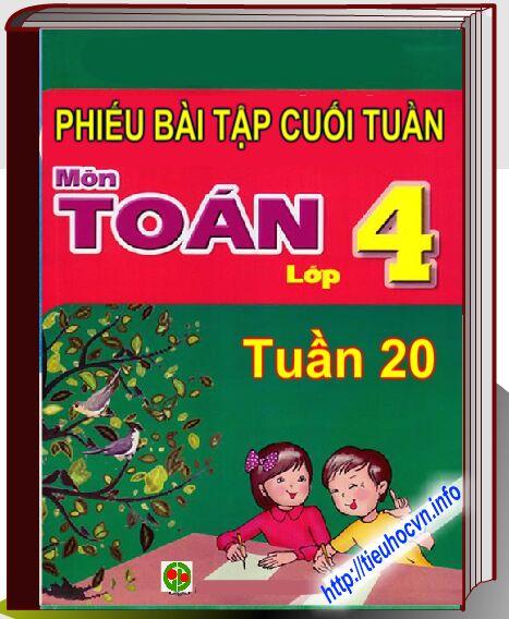 Bai-tap-cuoi-tuan-Toan-4-Tuan-20-tieuhocvn