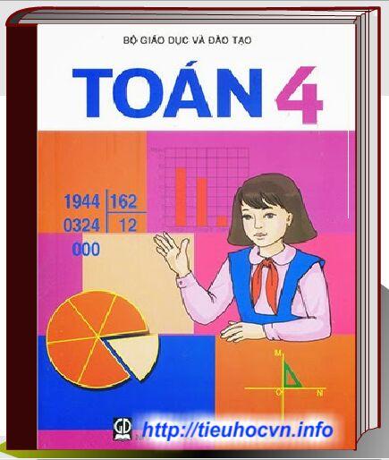 Tải dễ dàng Bộ sách giáo khoa Toán Lớp 4 Chương trình hiện hành