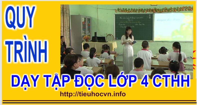 Các bước lên lớp Dạy tập đọc Lớp 4 - 5 ở tiểu học