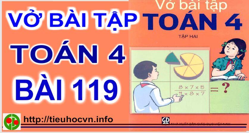 Giải Vở bài tập Toán 4  Bài 119 Phép trừ phân số  Trang 40 Tuần 24