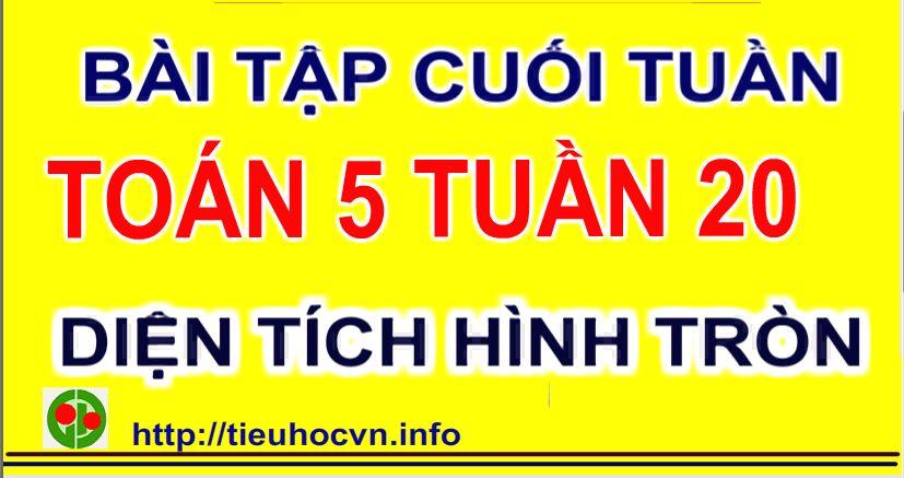 Bai-tap-cuoi-tuan-Toan-5-Tuan-20-tieuhocvn