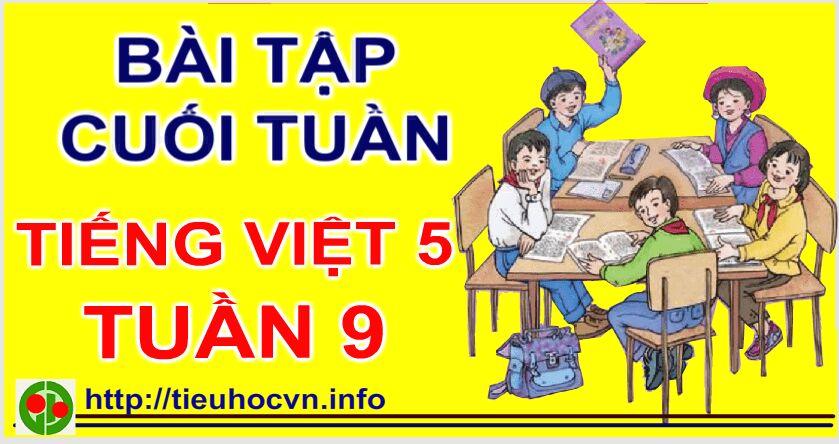 Phiếu  Bài tập Cuối tuần Tiếng Việt  Lớp 5 tieuhoc Tuần 9 5th  grade worksheets