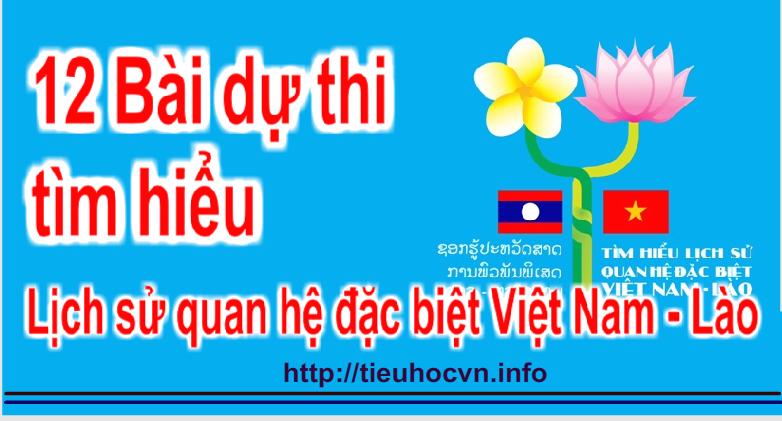 12 Bài dự thi  viết tìm hiểu Lịch sử quan hệ đặc biệt Việt Nam - Lào12 Bài dự thi  viết tìm hiểu Lịch sử quan hệ đặc biệt Việt Nam - Lào