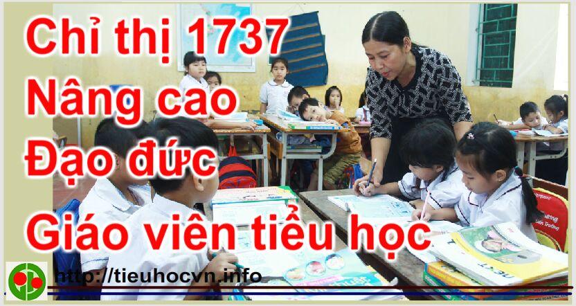 Chi-thi-1737-nang-cao-dao-duc-nha-giao-giao-vien-tieu-hoc
