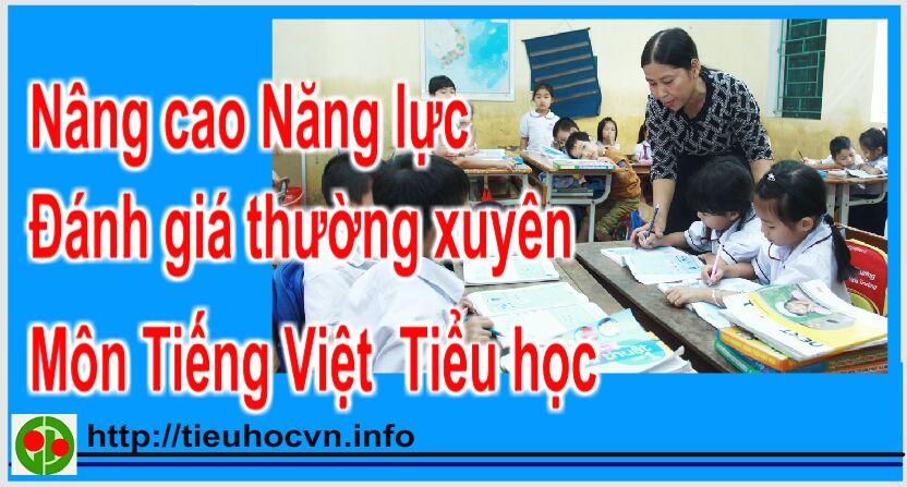 Nâng cao năng lực Đánh giá thường xuyên Môn Tiếng Việt ở tiểu học