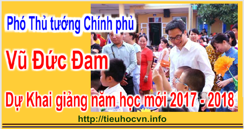 Phó Thủ tướng Chính phủ Vũ Đức Đam  dự khai giảng trường Tiểu học Ngọc Hà,  Hà Nội