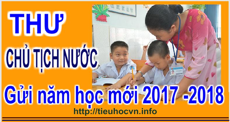 Thư của Chủ tịch nước gửi ngành Giáo dục nhân dịp khai giảng năm học mới 2017