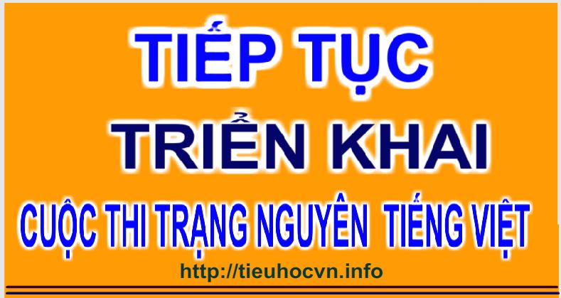 Trạng Nguyên Tiếng Việt năm học 2017 - 2018 triển khai trên toàn quốc