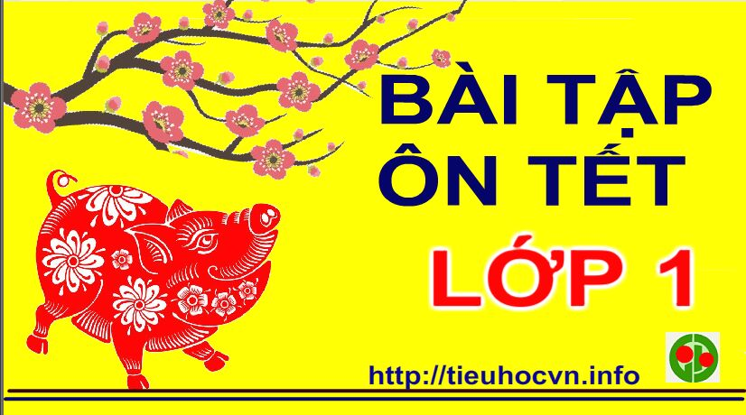 Bai-tap-On-luyen-Tet-Toan-Tieng-Viet-Lop-1-tieuhoc