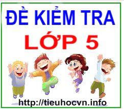 De-kiem-tra-Cac-mon-hoc-lop-5