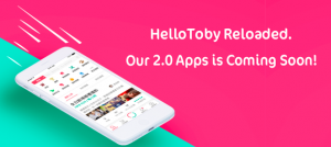 HelloToby Reloaded. Our 2.0 Apps is Coming Soon!