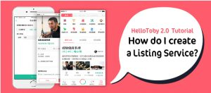 【 HelloToby 2.0 Tutorial for Pros】 How to create a Listing Service?