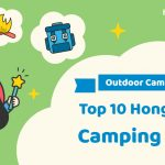 【Outdoor Camping】Top 10 Hong Kong Camping Sites 2018