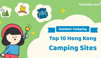 【Outdoor Camping】The Top 10 Hong Kong Camping Sites