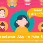 Need Extra Income? Top 10 Freelance Jobs in Hong Kong (2018 Update)