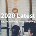 2020 Latest Info of CoWorking Space Hong Kong