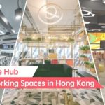 【Collaborative Hub】Best 7 Coworking Spaces in Hong Kong