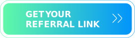 Click HERE to get your referral link