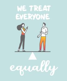We treat everyone equally