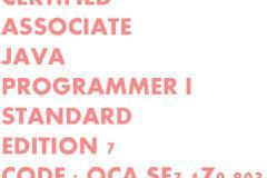 Oracle Certified Associate Java Programmer OCAJP (1Z0 803)