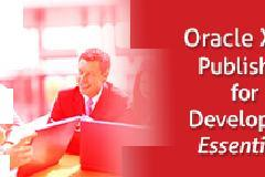 Oracle XML Publisher for Developers Essentials