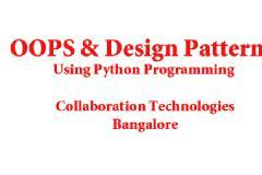 OOPS and Design Patterns Using Python - Training and Workshop ( 5 Days )