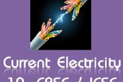 Physics for Class 10-CBSE & ICSE: Current Electricity