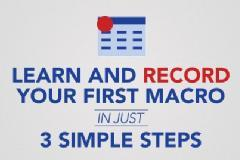 Learn and Record your First Excel Macro in 3 simple steps