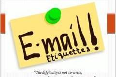 Learn Email Etiquette:Mind Every Word you Type!