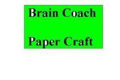 Brain Coach Paper Craft Training