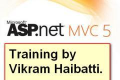ASP.Net MVC5 Training by Vikram Haibatti