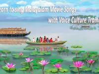 Learn to Sing Malayalam Film Songs with Voice Culture Training