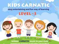 Kids Carnatic - Level3