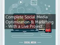 Complete Social Media Optimization & Marketing - With A Live Project course