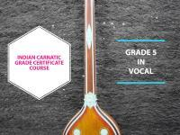 Indian Carnatic Grade Certification -Grade 5 in Vocal,Veena and Violin