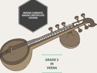 Indian Carnatic Grade Certificate Course - Grade 3 in Veena