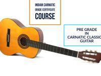 Indian Carnatic Grade Certificate Course - Pre Grade in Carnatic Classical Guitar
