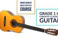 Indian Carnatic Grade Certification -Grade 1 in Carnatic Classical Guitar