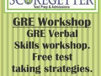 ScoreGetter Workshop on GRE Verbal Skills & Test Taking Strategies