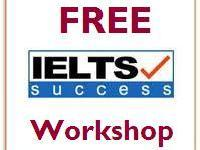 FREE IELTS workshop (by native English speaking professional tutor)