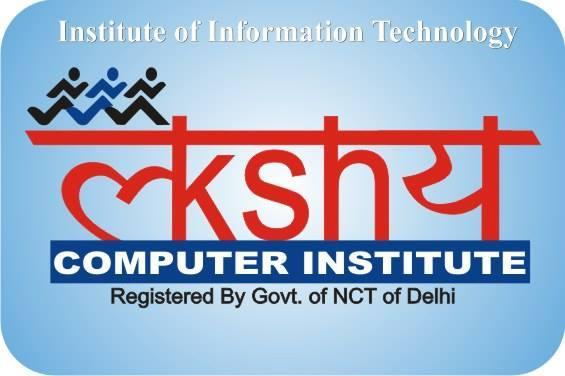 Lakshaya Computer Institute in Uttam Nagar, Delhi