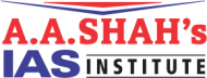 A A Shah IAS Institute UPSC Exams institute in Mumbai