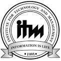 ITM(INSTITUTE FOR TECHNOLOGY AND MANAGEMENT) photo