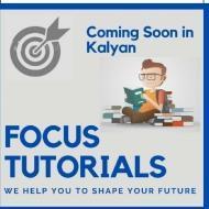 Focus Tutorials Class 12 Tuition institute in Kalyan