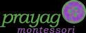 Prayag Montessori
