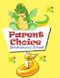 Parent Choice International School