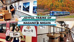 joyful trains in nagano and niigata