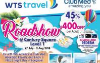 Century Square Roadshow Club Med + Trafalgar from 27 Jul - 2 Aug 2018