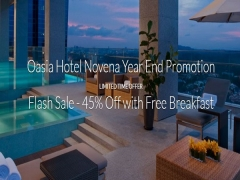 Oasia Hotel Novena Year End Promotion with Up to 45% Savings